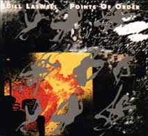 bill-laswell-points-of-or.jpg